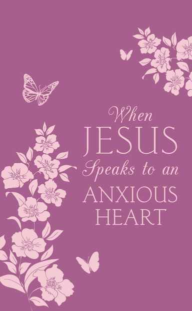 Image of When Jesus Speaks to an Anxious Heart other