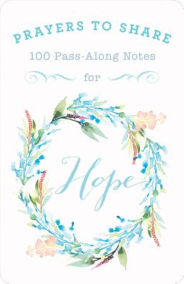 Image of Prayers to Share Hope: 100 Pass Along Notes other