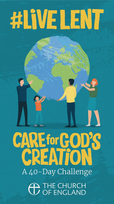 Image of #LiveLent: Care for God's Creation other