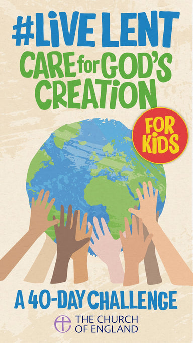 Image of #LiveLent: Kids Care for God's Creation other