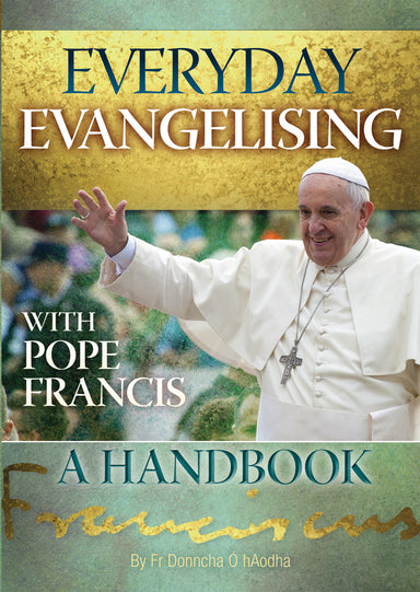 Image of Everyday Evangelising with Pope Francis other