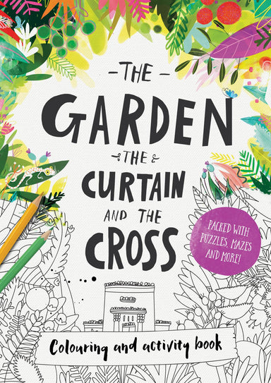 Image of The Garden, the Curtain & the Cross - Colouring Book other