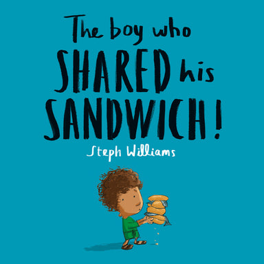 Image of The Boy Who Shared His Sandwich other