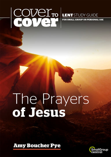 Image of Cover to Cover Lent Study Guide: The Prayers of Jesus other