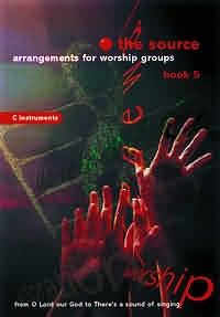 Image of The Source : Bk. 5. Arrangements for Worship Groups (C Instruments) other