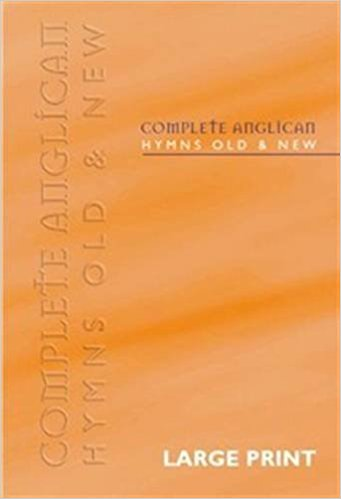 Image of Complete Anglican Hymns Old and New: Large Print other
