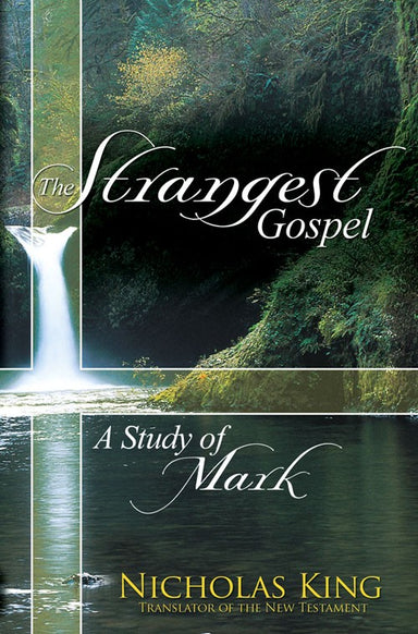 Image of The Strangest Gospel - A Study of Mark other