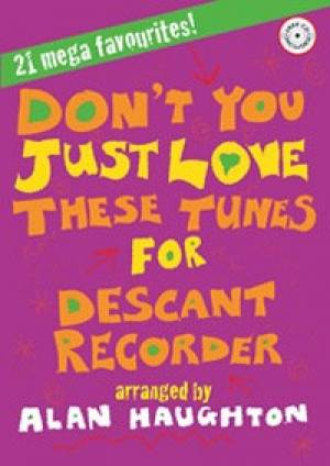 Image of Don't You Just Love These Tunes - Descants for Recorder other