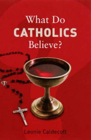 Image of What Do Catholics Believe? other