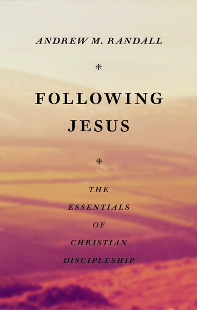 Image of Following Jesus: Essentials of Christian Discipleship other