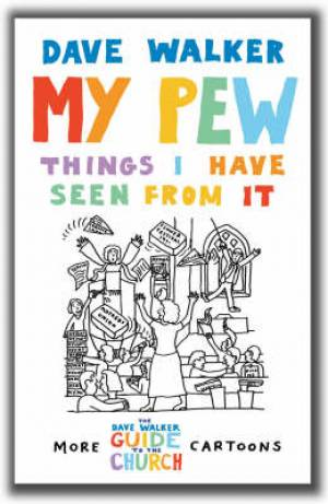 Image of My Pew: Things I have Seen From It other