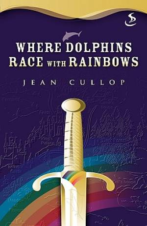 Image of Where Dolphins Race with Rainbows other