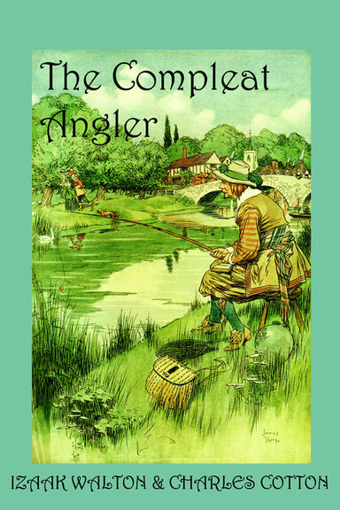 Image of The Compleat Angler, or the Contemplative Man's Recreation other