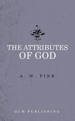 Image of The Attributes of God other