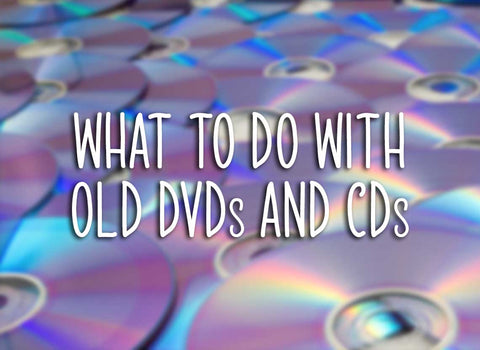 recycle CDs and DVDs