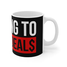 Load image into Gallery viewer, Looking To Close Deals Mug - 11oz