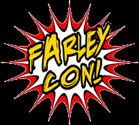 New Late Summer Event - FarleyCon