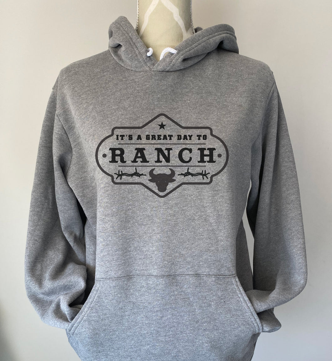 Great Day to Ranch Hoodie