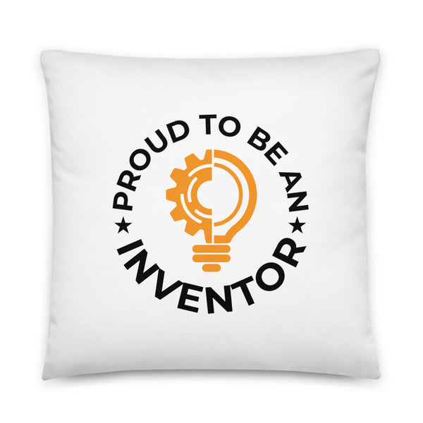 Proud To Be An Inventor Pillow