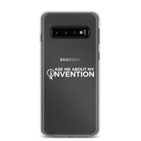 Ask Me About My Invention Samsung Case