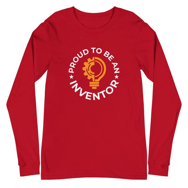Proud To Be An Inventor Unisex Long Sleeve Tee