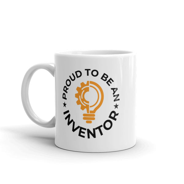 Proud To Be An Inventor Mug
