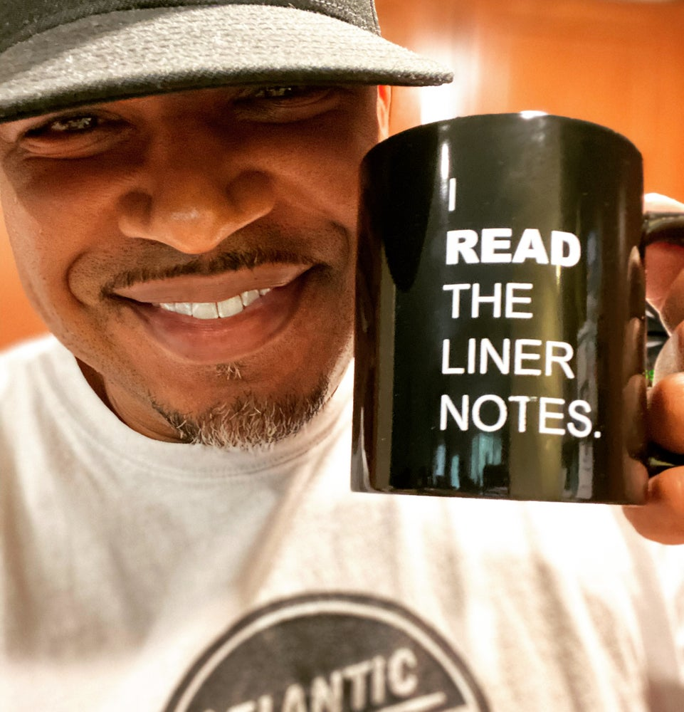 I Read The Liner Notes.™ Coffee Mug