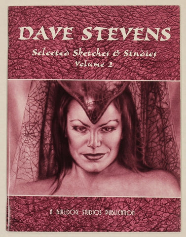 Dave Stevens Selected Sketches & Studies Vol 2