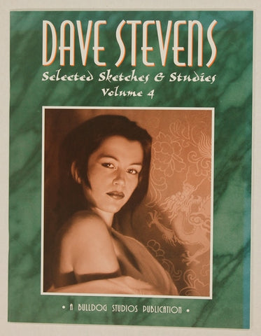 Dave Stevens Selected Sketches & Studies Vol 4