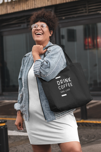 Drink Coffee Save Lives Tote Bag