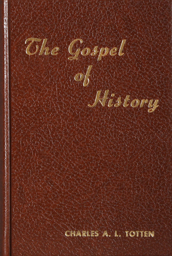 The Gospel of History