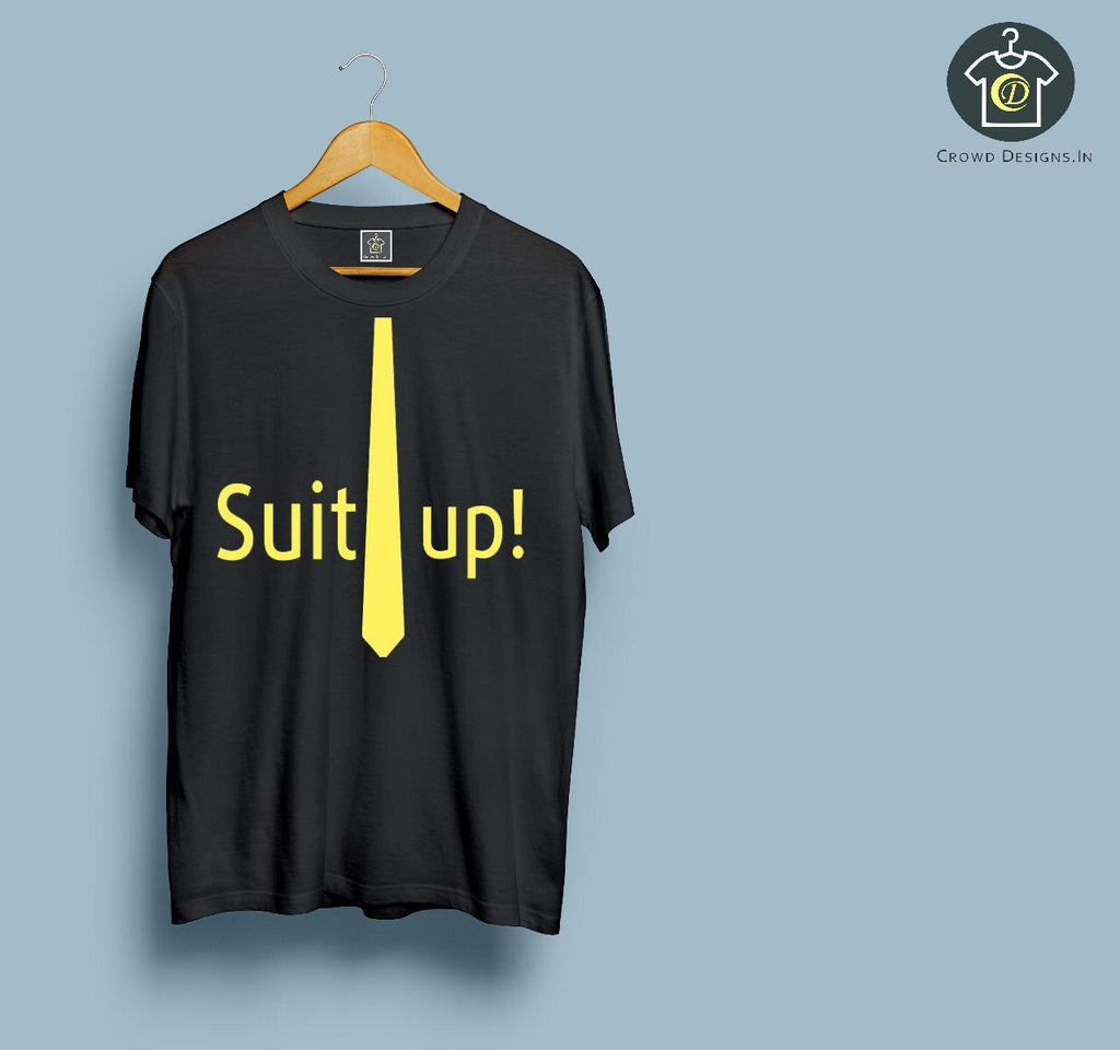 Suit Up !!!! (Unisex Tshirt)