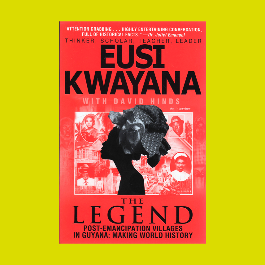 The Legend: Post-Emancipation Villages in Guyana: Making World History