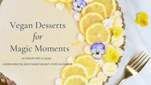 Load image into Gallery viewer, Vegan Desserts for Magic Moments