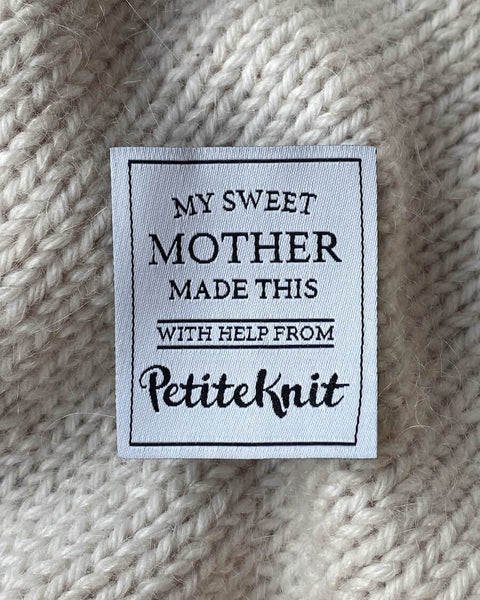 PetiteKnit - My Sweet Mother Made This