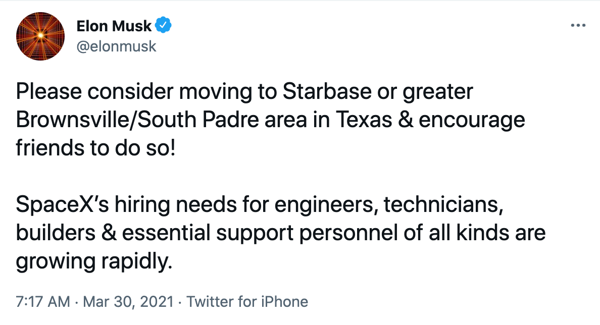 """A screenshot of Elon Musk's tweet from March 2020. It reads """"Please consider moving to Starbase or greater Brownsville/South Padre area in Texas & encourage friends to do so!   SpaceX's hiring needs for engineers, technicians, builders & essential support personnel of all kinds are growing rapidly."""""""
