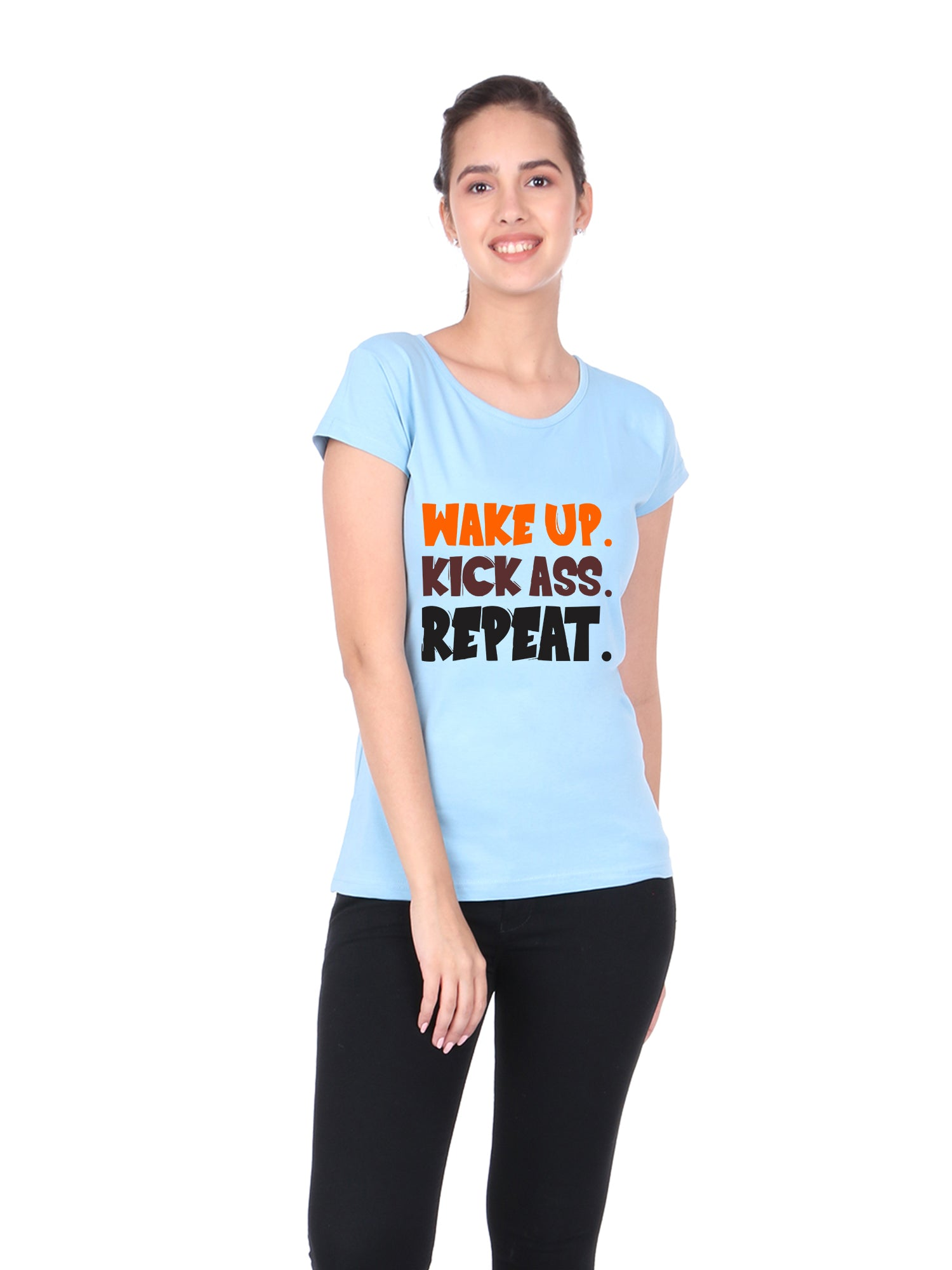 Bueno Life Women's Cotton Printed T-Shirt - Wake up Kick Ass Repeat (Sky Blue)