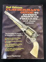 2nd Edition Flaydermans Guide To Antique American Firearms and Their Values Book