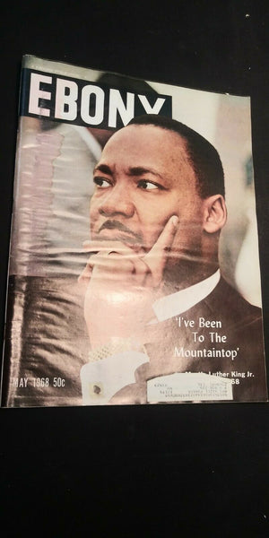 "Vintage Ebony May 1968 - Martin Luther King Jr ""'I've Been To The Mountain Top'"""