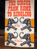 VTG BOOK THE CIRCUS FROM ROME TO RINGLING EARL CHAPIN MAY 53 ILLUSTRATIONS 1963