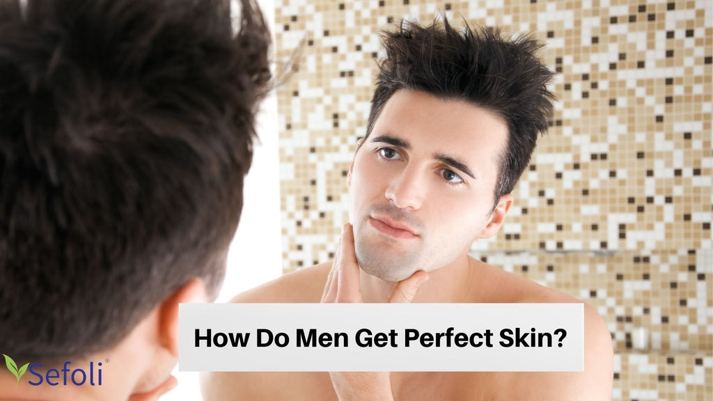 Getting a Perfect Skin for Men