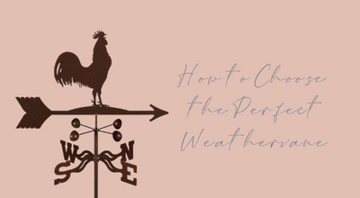 How to Choose the Perfect Weathervane