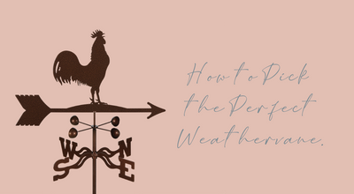 How to Pick the Perfect Weathervane