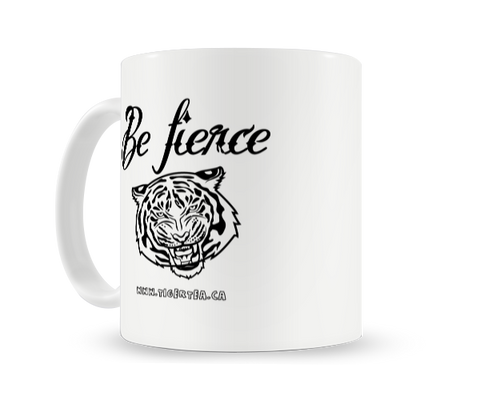 Be fierce Tiger Tea mug