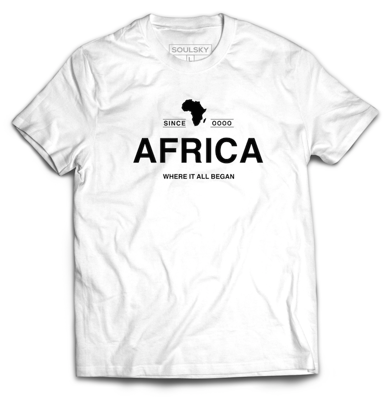 AFRICA WHERE IT ALL BEGAN Tee - White - SOULSKY