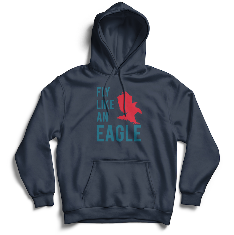 FLY LIKE AN EAGLE Hoodie - SOULSKY
