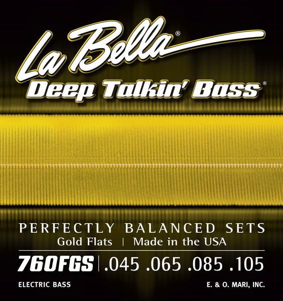 La Bella 760FGS DEEP TALKIN' BASS GOLD FLATS – STANDARD 45-105