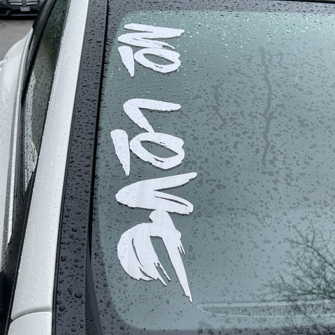 NO LOVE DECAL
