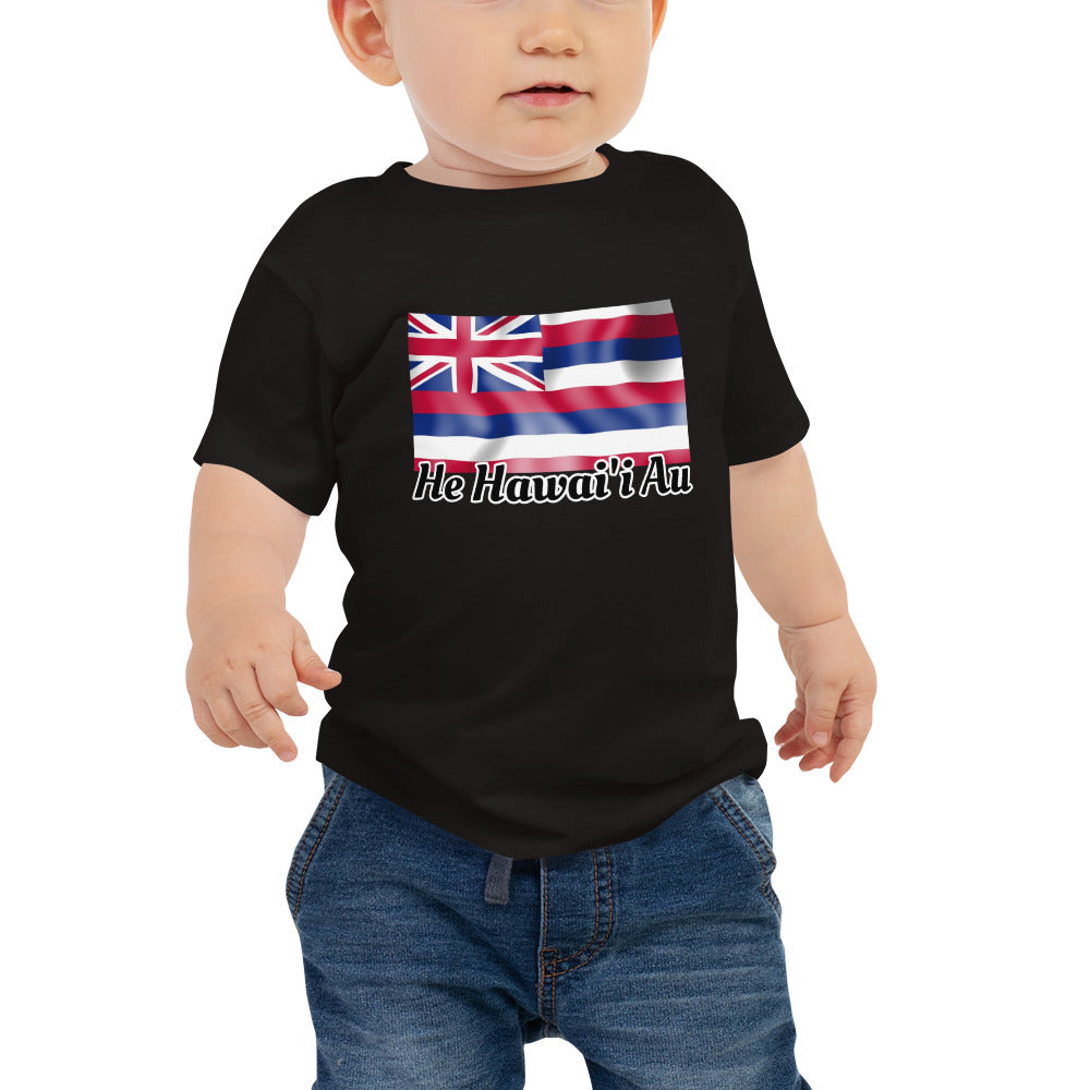 Hawaiian Flag Baby Tee -- Hae Hawai'i  This adorable shirt features the Hawai'i State Flag on the chest and the the words He Hawai'i Au ( I am Hawaiian)  Never to young to show your Hawaiian Pride.  Represent the 808.  Hawaii style shirt perfect for any Kanaka. Blessings and Favor 2021