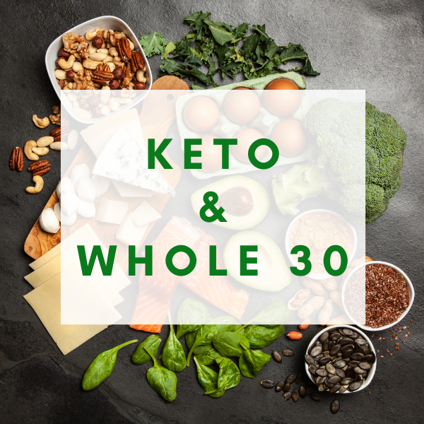 Keto and Whole 30